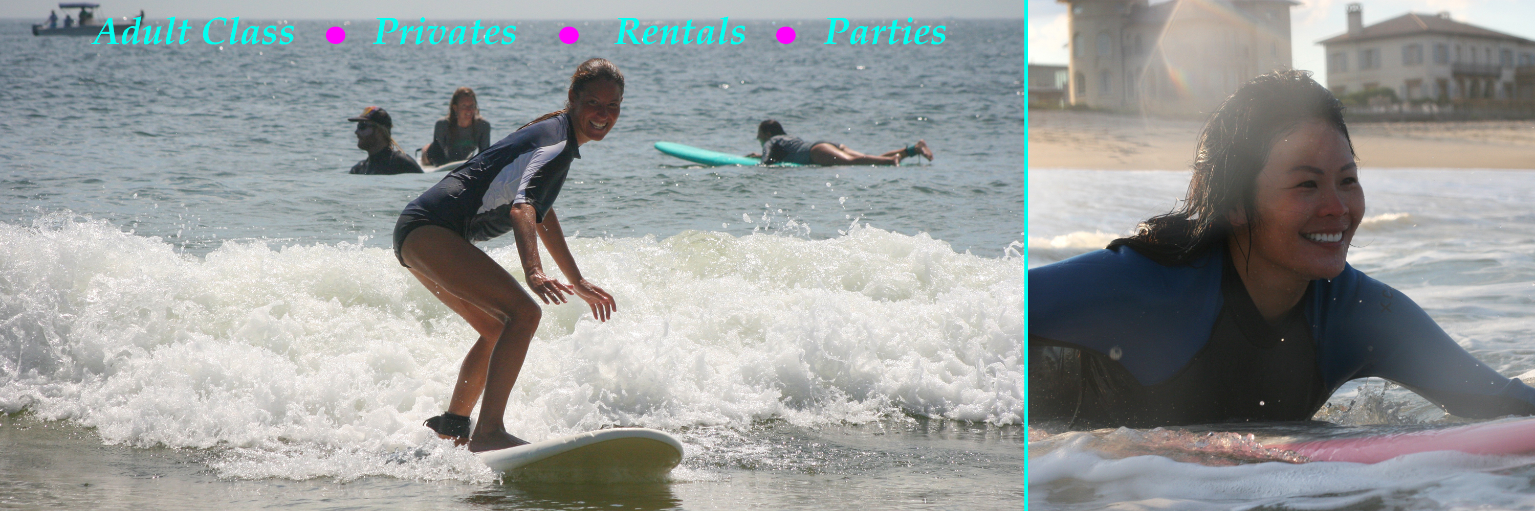 Adult Surf Class, Rentals, Surf B Day Parties